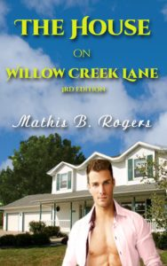 The House on Willow Creek Lane—3rd Edition