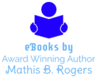 eBooks by Mathis B. Rogers